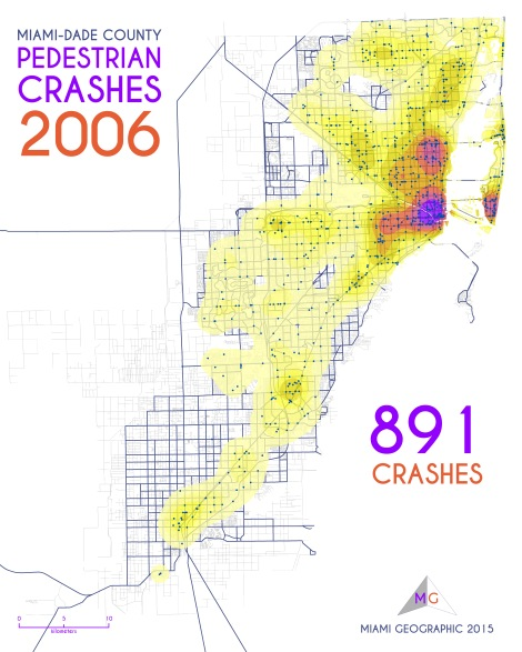 Miami-Dade Pedestrian Crashes, 2006. Data Source: FDOT Safety Office. Map Source: Sebastien Lozano & Matthew Toro. 2015.