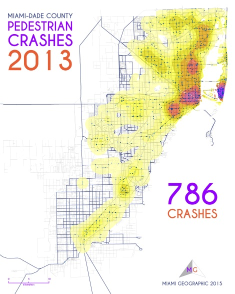 Miami-Dade Pedestrian Crashes, 2013. Data Source: FDOT Safety Office. Map Source: Sebastien Lozano & Matthew Toro. 2015.